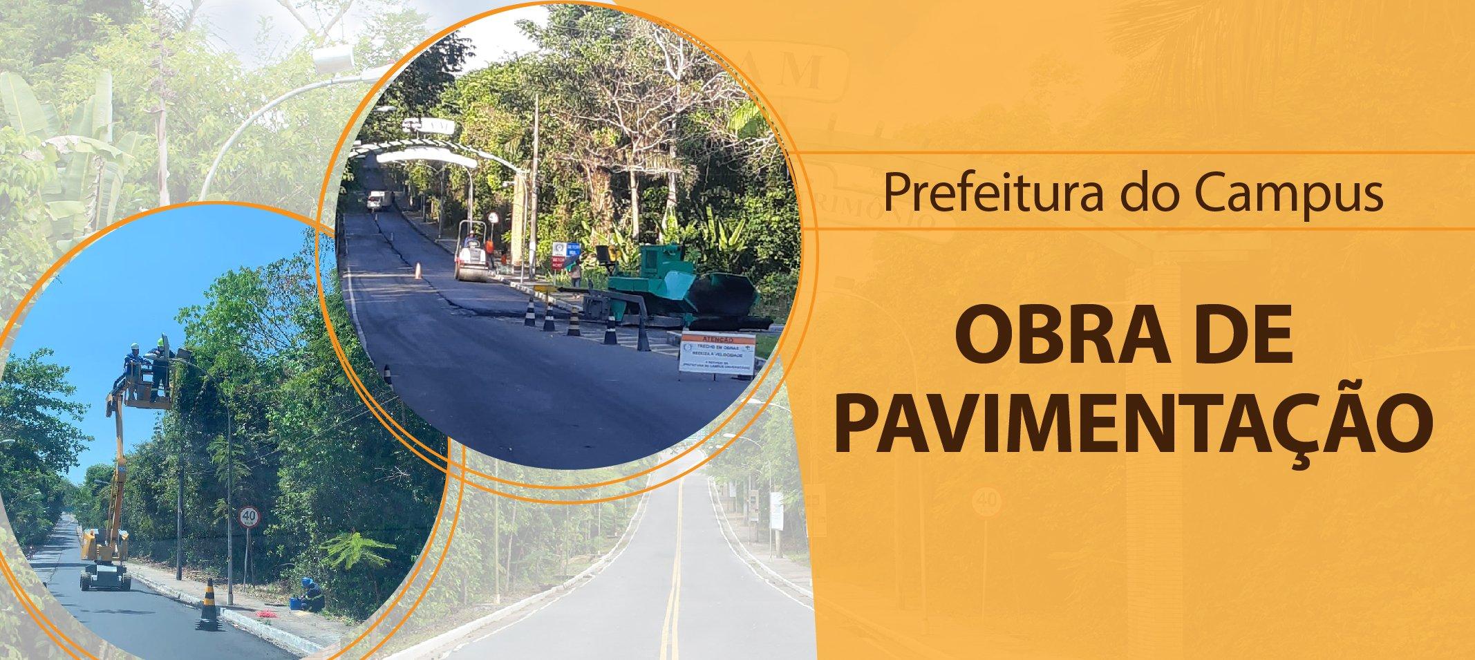 Prefeitura do Campus Universitário finaliza obra de pavimentação na via de acesso à Ufam